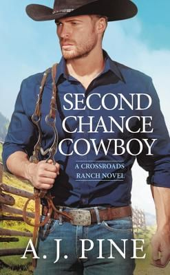 Second Chance Cowboy by A.J. Pine {review}