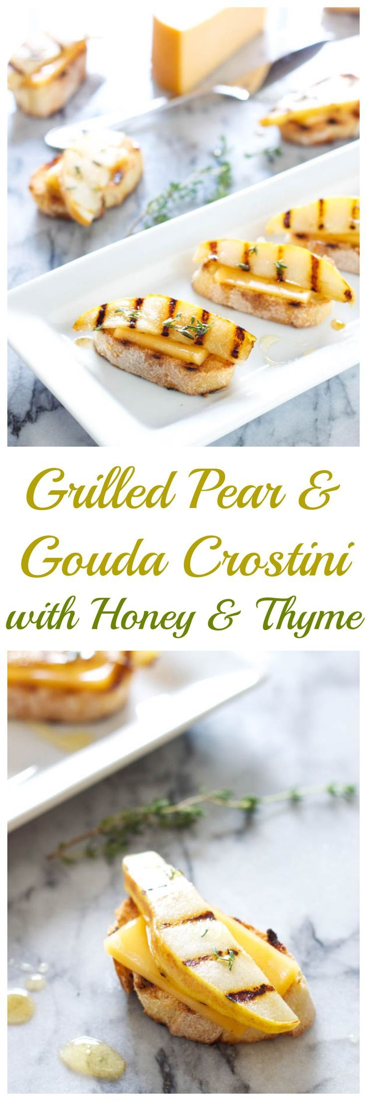 Grilled Pear and Gouda Crostini with Honey and Thyme   An easy to make appetizer combining salty cheese and sweet pears into the perfect bite!