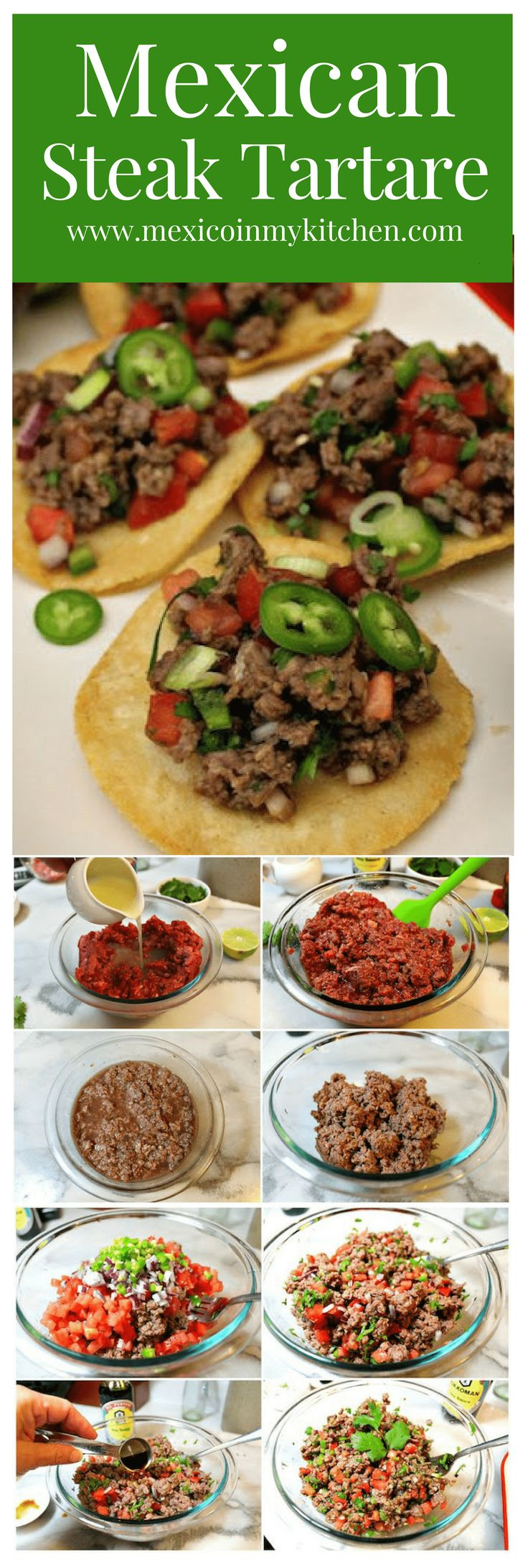 This appetizer is all the rage with men, it is meat after all! In Mexico, men enjoy preparing carne tártara and having it with cold beers, while watching a soccer game with friends or just having a good time with the family.#mexicanrecipes #appetizers #mexicancuisine