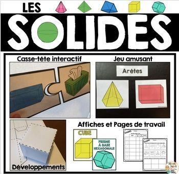 LES SOLIDES: Les activités disponibles dans cette ressource de géométrie permettront aux élèves de découvrir les composantes des solides ainsi que d'approfondir leurs connaissances sur le sujet.