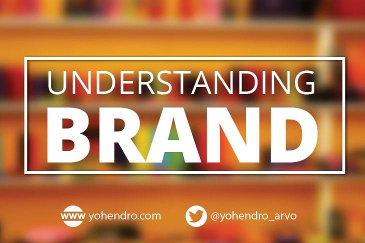 Understanding Your Brand #branding #marketing #understandingbrand
