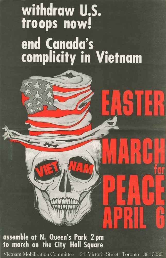 """Withdraw U.S. Troops Now! End Canada's Complicity in Vietnam: Easter March for Peace"" poster, circa 1969 for the Vietnam Mobilization Committee"