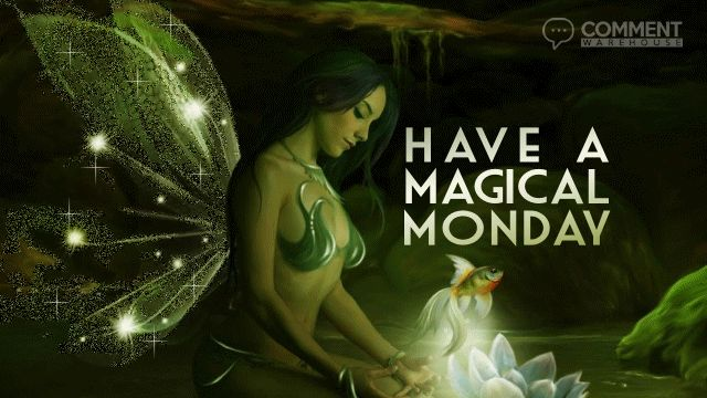 Have a magical Monday Glitter Graphic | Monday Comments | Happy Monday Pics, Comments, Graphics, Images, Monday Glitter Graphics, Fairy Glitter Graphics