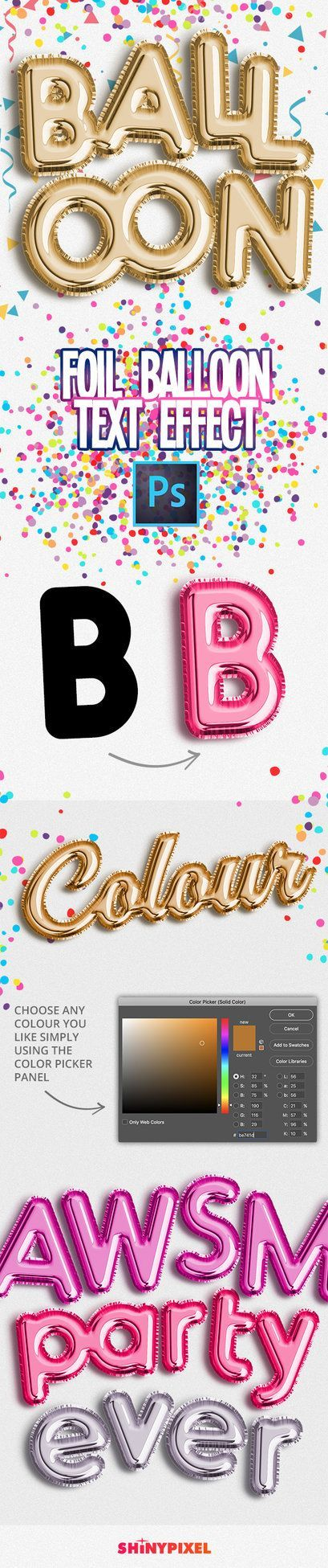 Photoshop tutorial | Actions | Foil Balloon is an high quality text effect built using smart object. Put your text with ease using the smart object. It's funny! Just click on the smart ...