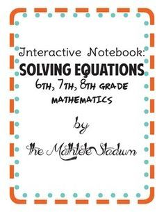 8 FREE Interactive Notebook inserts for 6th, 7th, and 8th grade math classes. Use after teaching solving one-step equations involving addition, subtraction, multiplication, division, distributive property, and combining like terms.