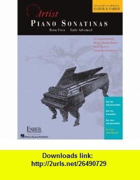 Piano Sonatinas - Book Four Developing Artist Original Keyboard Classics (9781616771133) Randall Faber, Nancy Faber , ISBN-10: 1616771135  , ISBN-13: 978-1616771133 ,  , tutorials , pdf , ebook , torrent , downloads , rapidshare , filesonic , hotfile , megaupload , fileserve