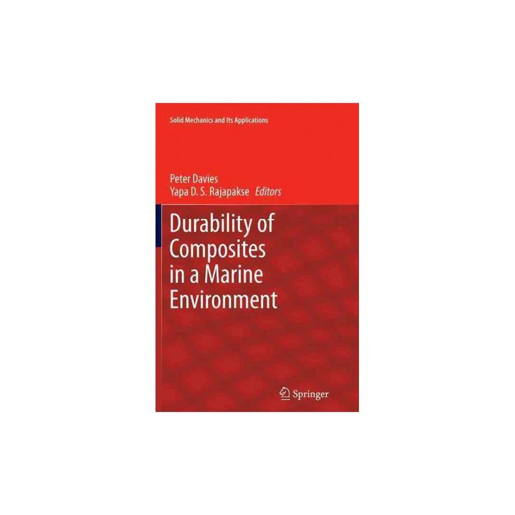 Durability of Composites in a Marine Environment (Reprint) (Paperback)