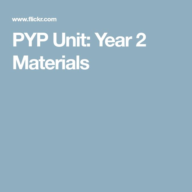 PYP Unit: Year 2 Materials