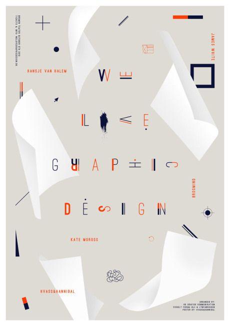 Hvass&Hannibal We Love Graphic Design 2013 poster via Nelli Arnth Blog