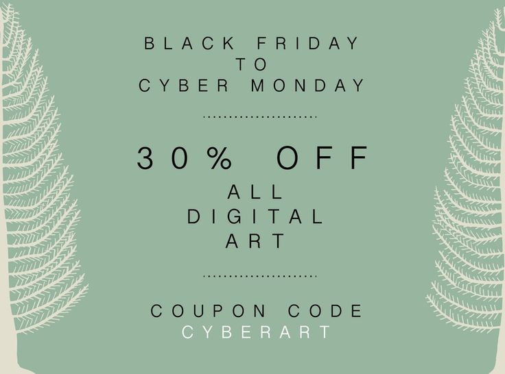 Black Friday to Cyber Monday - 30% Off All Digital Art Print Downloads