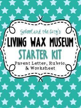 Living Wax Museum - Parent Letter, Rubric, Organizer *Editable