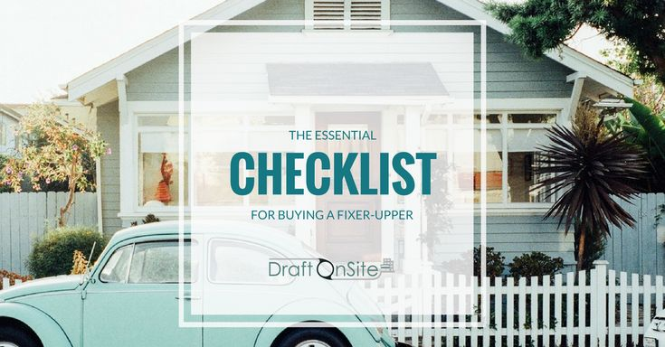 CHECKLIST: 7 things to do before buying a fixer-upper