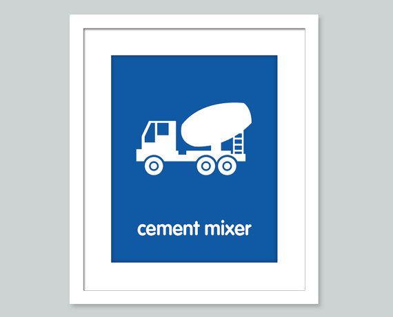 Construction Print - Cement mixer - Nursery Decor,  Nursery Wall Art, Children's Wall Art, Playroom Decor - 8x10 print
