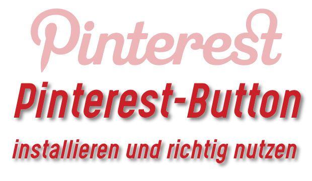 Pinterest-Button in Firefox, Chrome, Internet Explorer und Co