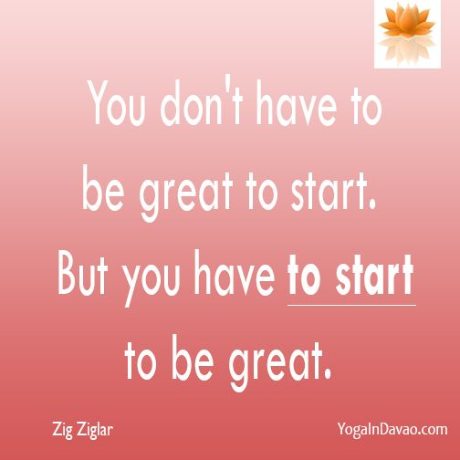 """Yoga in Davao Quote: """"You don't have to be great to start..."""""""
