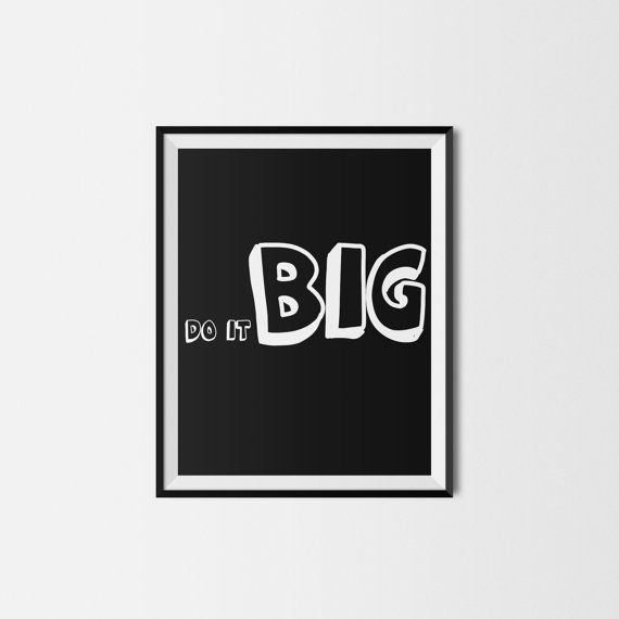 Do It Big printable quote printable art home by LovePrintableArt