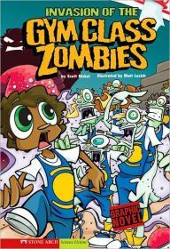 Zombies: Invasion of the Gym Class Zombies (graphic novel) – EyeSeeMe African American Children's Bookstore