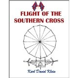 Flight of the Southern Cross (Kindle Edition)By Karl David Klein