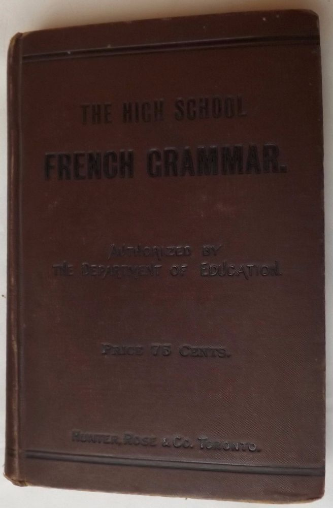 1891 The High School French Grammar Exercises Vocabularies Index W. H. Fraser #Textbook