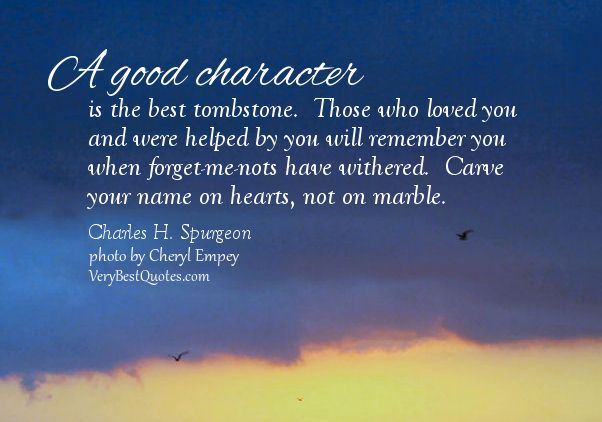 1000+ Good Character Quotes On Pinterest