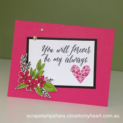 You Will Forever be my Always Card: Close To My Heart January 2017 Adore You Stamp of the Month Australasian Blog Hop.
