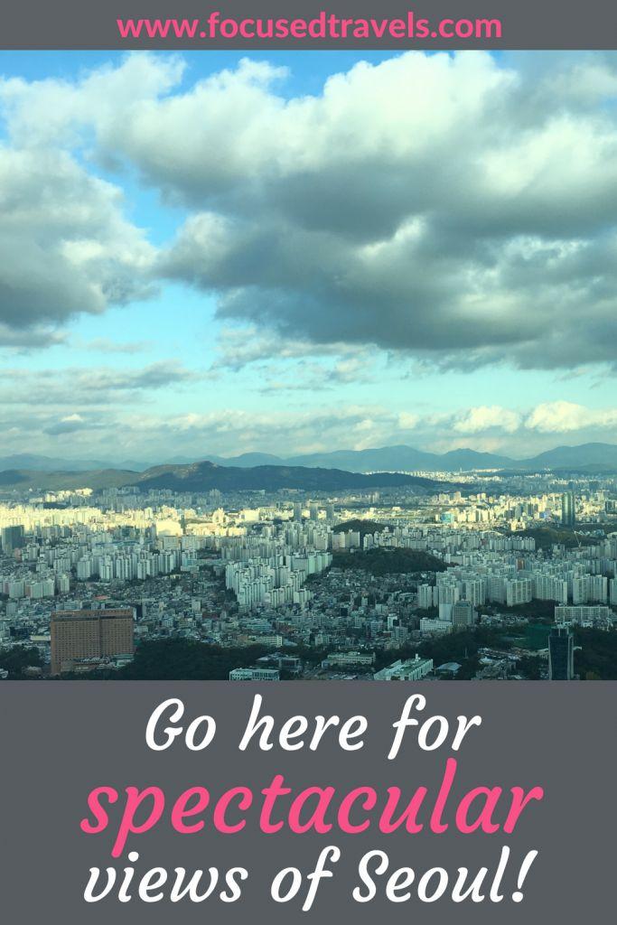 Seoul Namsan Tower for spectacular views of Seoul South Korea