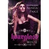 The Hour Glass Witch (Song of the Muses) (Kindle Edition)By Alisha Paige