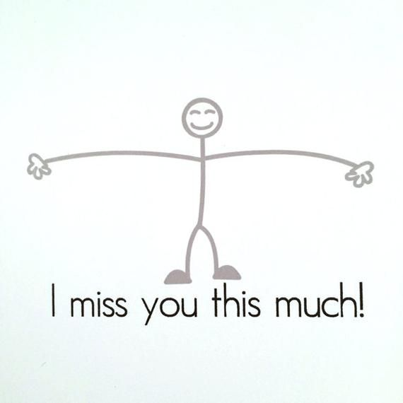 I Miss You This Much Funny Card General Greeting Card Funny Miss You Quotes Miss You Funny Missing You Quotes For Him
