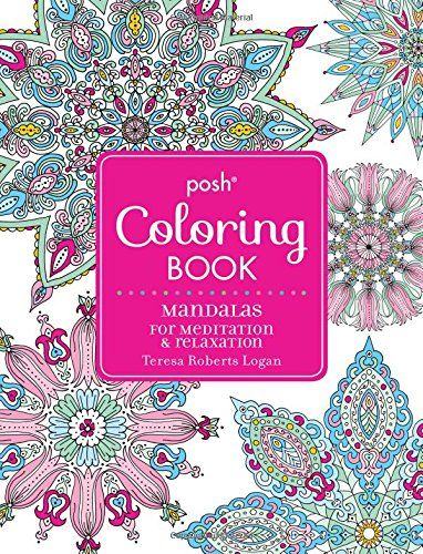 Introducing Posh Adult Coloring Book Mandalas For Meditation Relaxation Books Buy Your