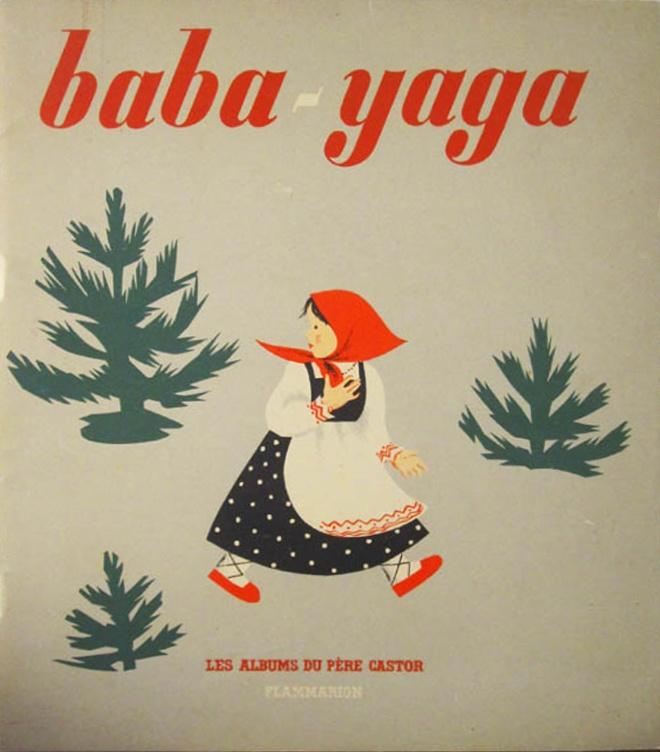nathalie parain. baba yaga. 1932.
