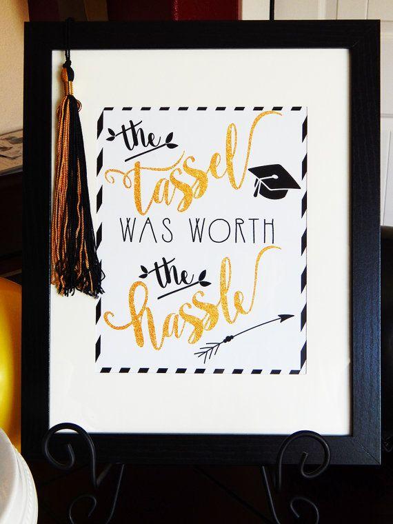 Graduation Sign | Black and Gold Graduation Celebration Sign | High Resolution Tassel Was Worth The Hassle | Graduation Congratulations