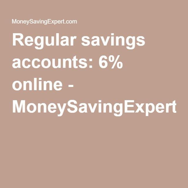 Regular savings accounts: 6% online - MoneySavingExpert