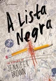 Resenha: A Lista Negra - Jennifer Brown ~ Bebendo Livros