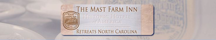 Retreats & Workshops by The Mast Farm Inn • http://www.mastfarminn-retreats.com • Make Your Own History at The Mast Farm Inn. Highly affordable set-price rates include all lodging, dining, meeting spaces, and all non-alcoholic refreshments such as coffee, water, sodas, juice, as well as fresh baked treats and snacks.