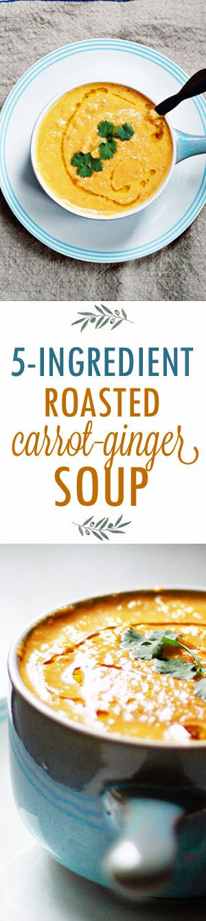 5-Ingredient Roasted Carrot Ginger Soup - Roasting the carrots brings a nice boost of flavor to this super-simple, scrumptious vegetarian soup. (Vegan/dairy-free option)