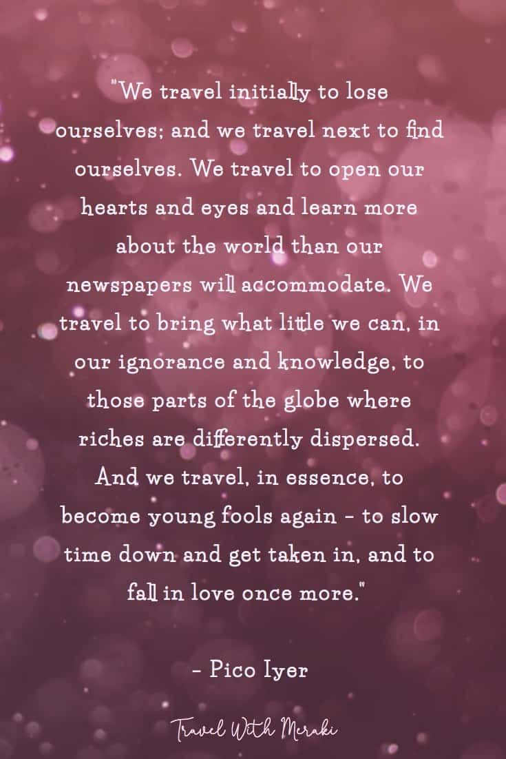 Inspirational Travel Quotes For Every Kind Of Adventure Travel With Meraki Travel Quotes Travel Quotes Inspirational Funny Travel Quotes