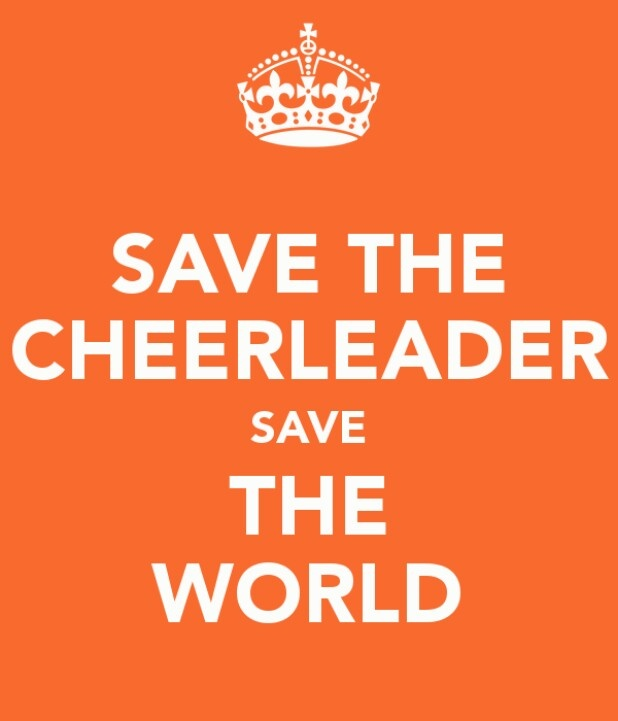 Save the cheerleader, save the world.   - Fangirl - Heroes