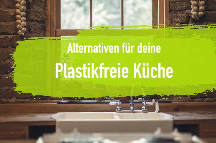 Küche ohne Plastik – Wasserkocher ohne Plastik und vieles mehr!