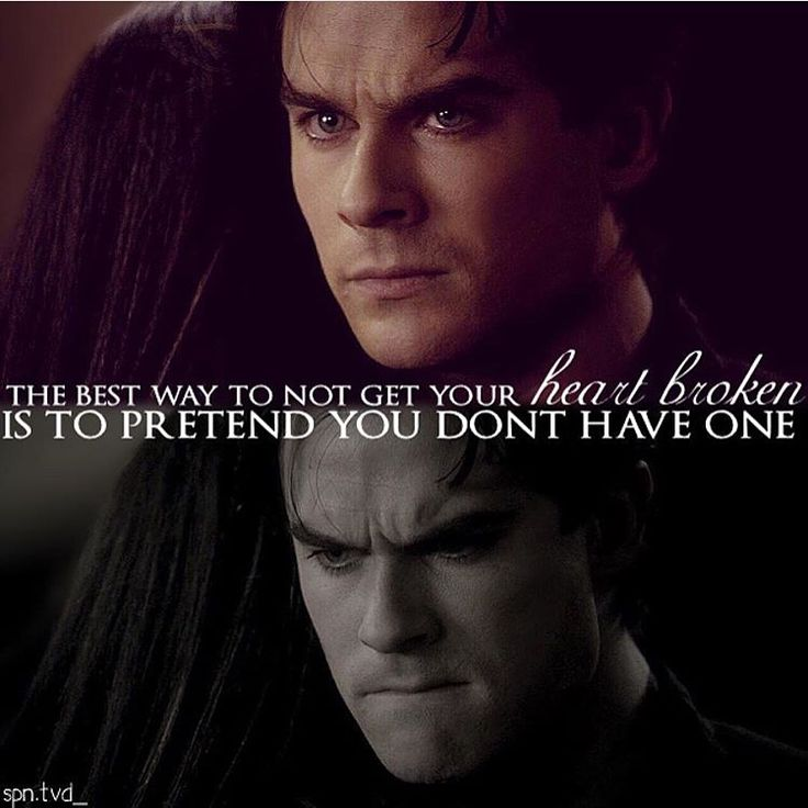 "#TVD The Vampire Diaries  Elena & Damon  ""The best way to not get your heart broken is to pretend you don't have one"""