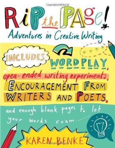 Rip the Page!: Adventures in Creative Writing: Amazon.co.uk: Karen Benke: 9781590308127: Books