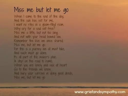 3320 Best Images About Times Days To Remember On: Miss Me But Let Me Go Poem