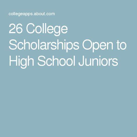 26 College Scholarships Open to High School Juniors