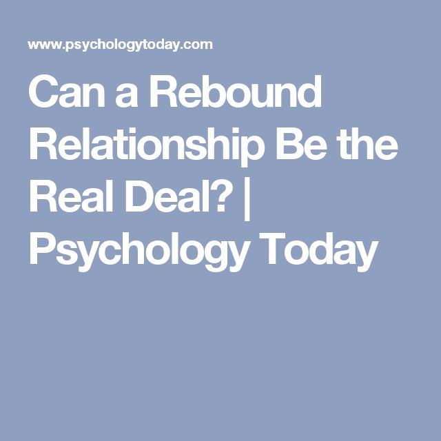 psychology today relationship break up