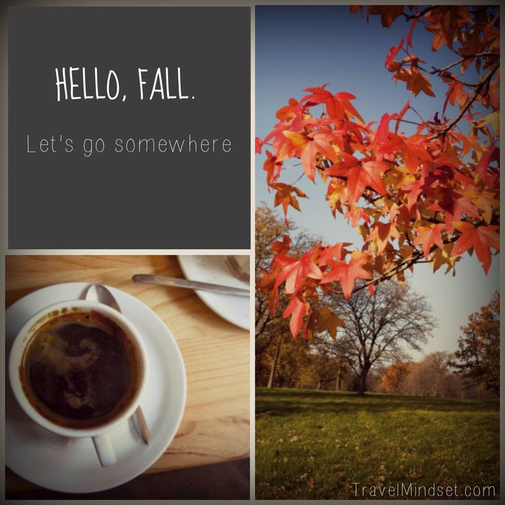 Fall Travel. I want to go somewhere!