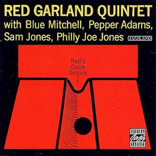 Red Garland Quintet - Red's Good Groove