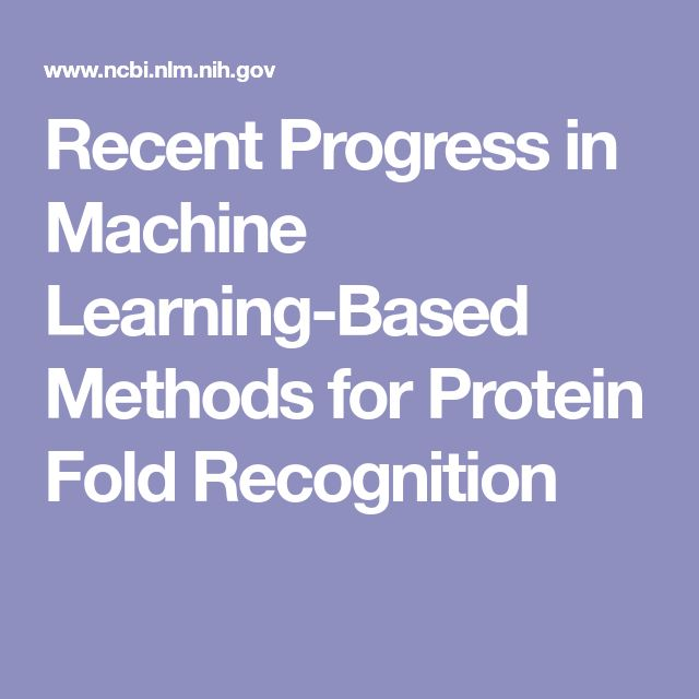 Recent Progress in Machine Learning-Based Methods for Protein Fold Recognition
