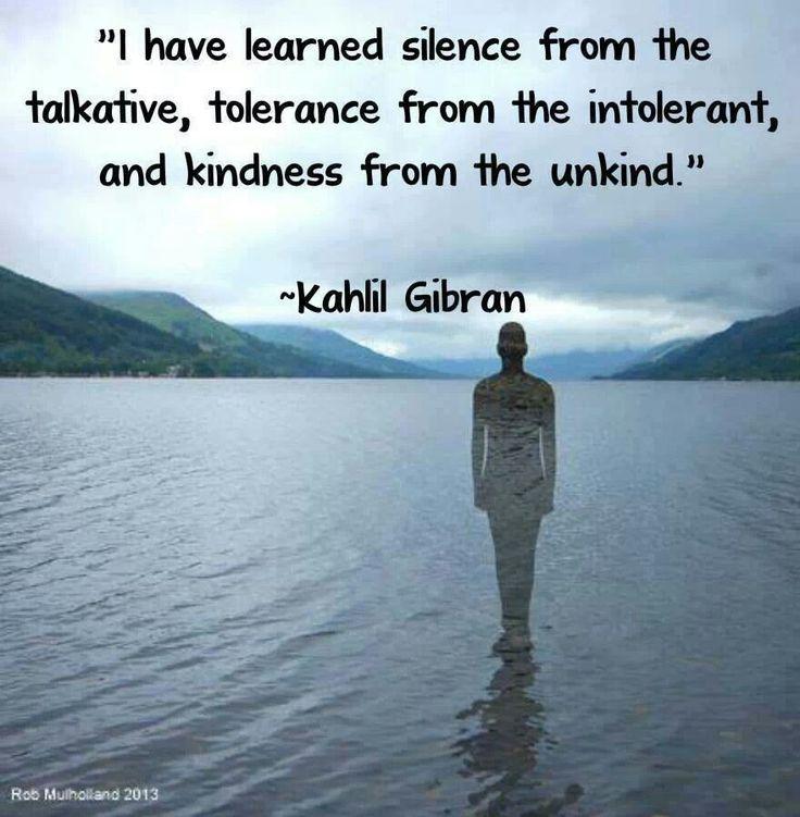 Silence, tolerance & kindness