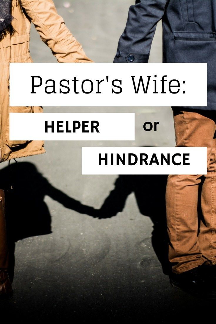 pastors wife helper or hindrance pinterest