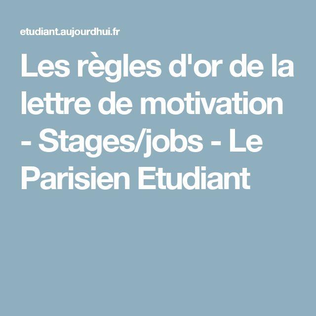 Les règles d'or de la lettre de motivation - Stages/jobs - Le Parisien Etudiant