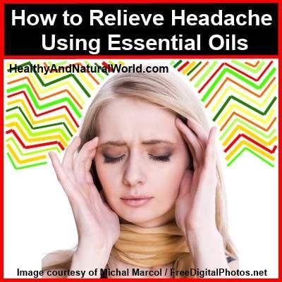 How to Relieve Headache Using Essential Oils